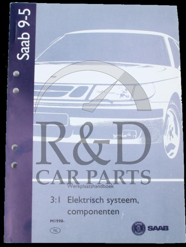 workshop manual saab 9 5 3 1 electrical system and components rh rendcarparts com 2010 saab 9-5 service manual 2003 saab 9-5 service manual