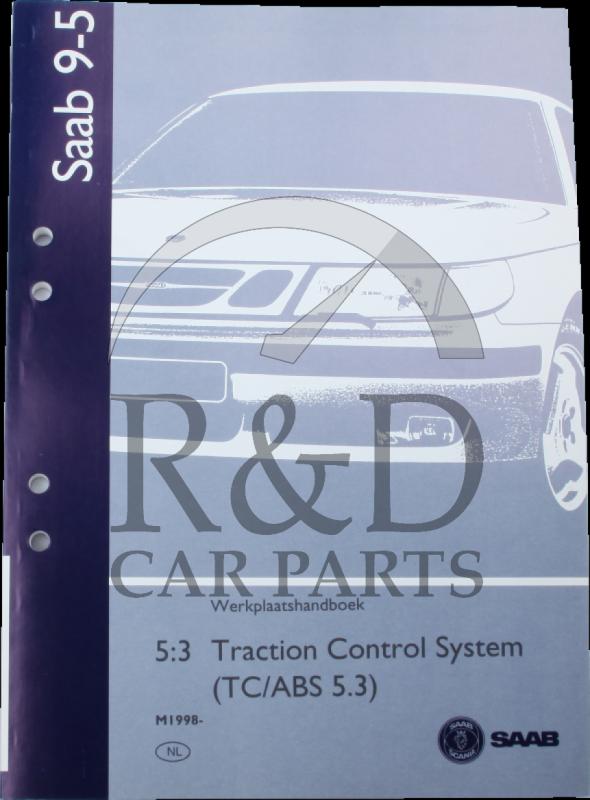 workshop manual saab 9 5 5 3 traction control system rh rendcarparts com service manual saab 9-5 saab 9-5 workshop manual free download